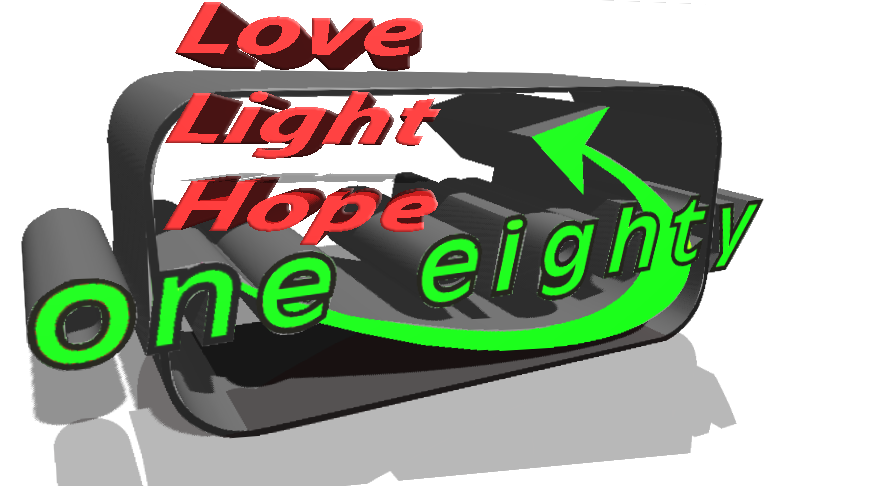 Love, Light, Hope. one eighty